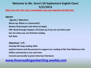 Welcome to Ms. Sonn's 2A Sophomore English Class!  5/21/2012