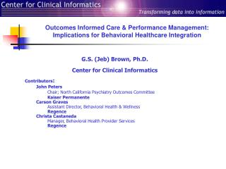 Outcomes Informed Care  Performance Management: Implications for Behavioral Healthcare Integration