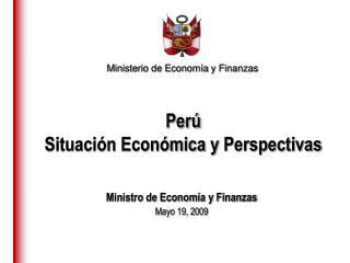Perú  Situación Económica y  Perspectivas