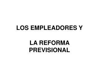 LOS EMPLEADORES Y