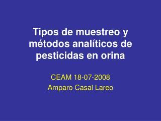 Tipos de muestreo y métodos analíticos de pesticidas en orina
