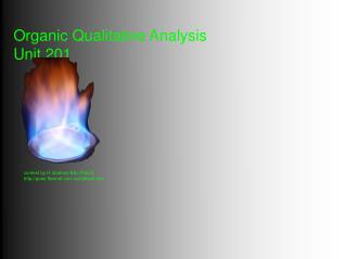 Organic Qualitative Analysis Unit 201