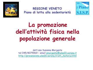 La promozione  dell'attività fisica nella popolazione generale dott.ssa Susanna Morgante