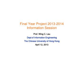 Final Year Project 2013-2014 Information Session