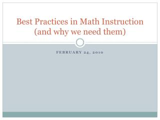 Best Practices in Math Instruction (and why we need them)