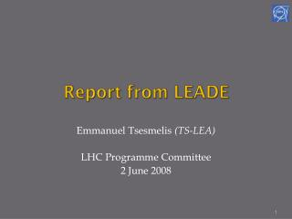 Report from LEADE