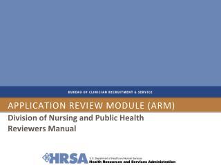 Application review module (ARM)