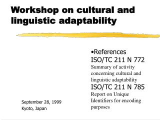 Workshop on cultural and linguistic adaptability