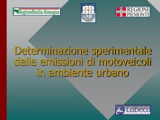 Determinazione sperimentale delle emissioni di motoveicoli in ambiente urbano