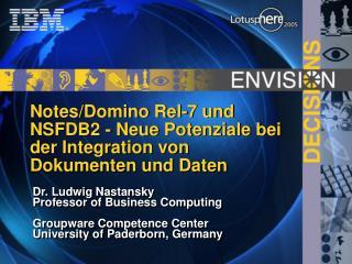 Notes/Domino Rel-7 und NSFDB2 - Neue Potenziale bei der Integration von Dokumenten und Daten