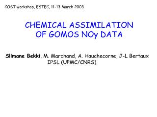 CHEMICAL ASSIMILATION  OF GOMOS NOy DATA