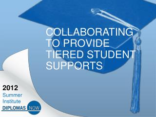 Collaborating to Provide Tiered Student supports