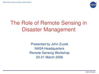 The Role of Remote Sensing in Disaster Management