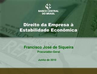 Direito da Empresa à Estabilidade Econômica