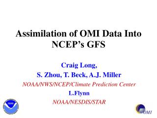 Assimilation of OMI Data Into NCEP�s GFS