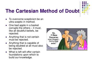 The Cartesian Method of Doubt