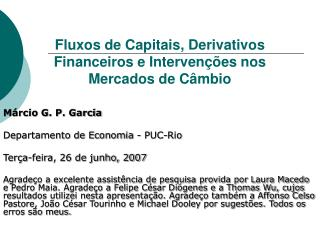 Fluxos de Capitais, Derivativos Financeiros e Intervenções nos Mercados de Câmbio