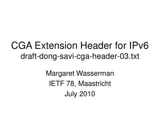 CGA Extension Header for IPv6 draft-dong-savi-cga-header-03.txt