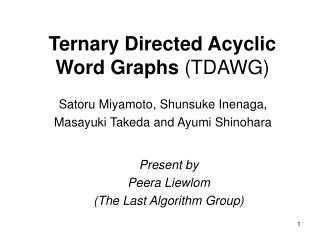 Ternary Directed Acyclic Word Graphs  (TDAWG)