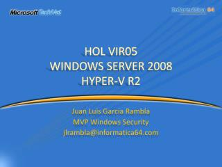 HOL VIR05 WINDOWS SERVER 2008  HYPER-V R2