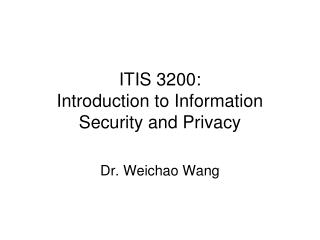 ITIS 3200: Introduction to Information Security and Privacy