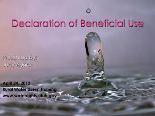 Declaration of Beneficial Use