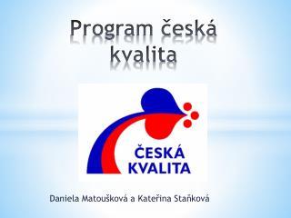 Program česká kvalita