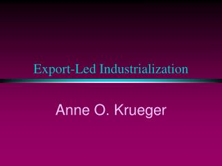 Export-Led Industrialization