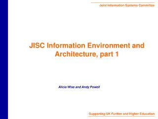 JISC Information Environment and Architecture, part 1