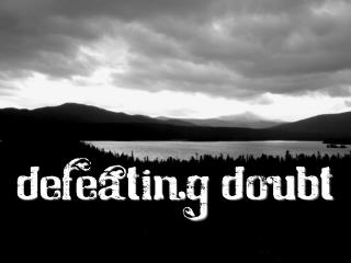 Defeating Doubt