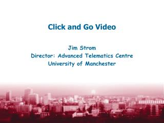 Click and Go Video