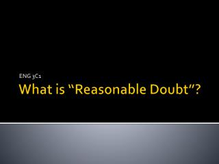 """What is """"Reasonable Doubt""""?"""