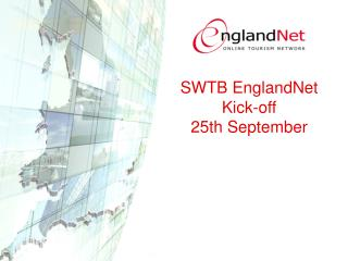 SWTB EnglandNet Kick-off 25th September
