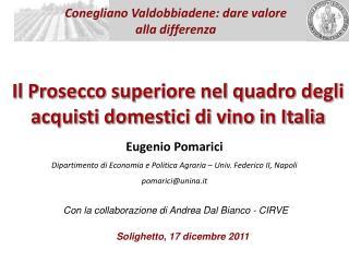 Il Prosecco superiore nel quadro degli acquisti domestici di vino in Italia
