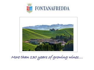 More  than  130  years  of  growing wines� .