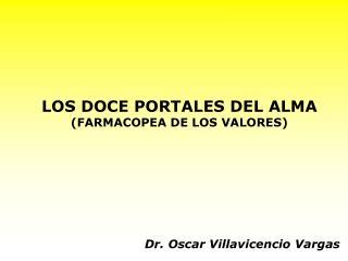 LOS DOCE PORTALES DEL ALMA (FARMACOPEA DE LOS VALORES)