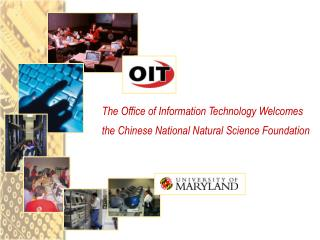 The Office of Information Technology Welcomes the Chinese National Natural Science Foundation