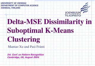 Delta-MSE  D issimilarity in Suboptimal K-Means Clusterin g