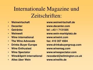 Internationale Magazine und Zeitschriften: