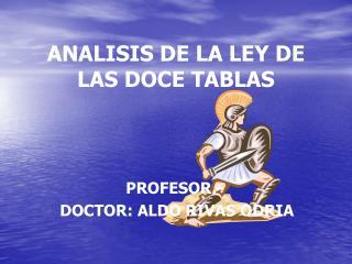 ANALISIS DE LA LEY DE LAS DOCE TABLAS