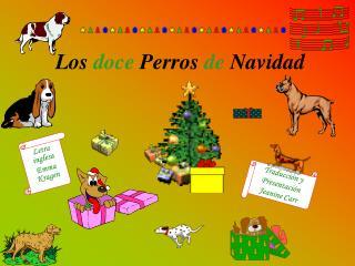 Los  doce Perros de  Navidad
