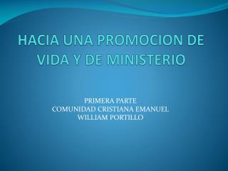 HACIA UNA PROMOCION DE VIDA Y DE MINISTERIO