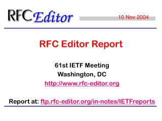 RFC Editor Report