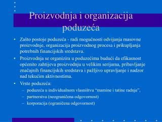Proizvodnja i organizacija poduzeća