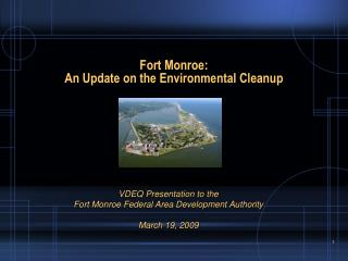 Fort Monroe: An Update on the Environmental Cleanup