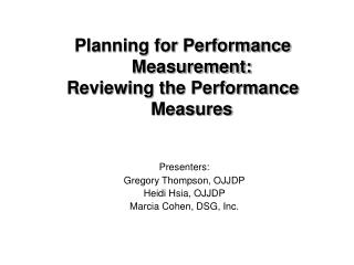 Planning for Performance Measurement:  Reviewing the Performance Measures