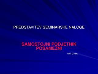 PREDSTAVITEV SEMINARSKE NALOGE