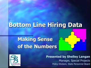 Bottom Line Hiring Data