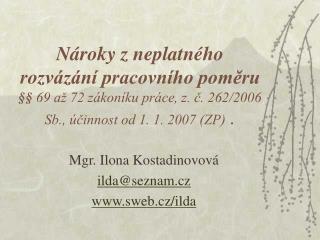 Mgr. Ilona Kostadinovová ilda @seznam.cz sweb.cz/ilda