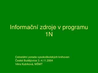 Informační zdroje v programu 1N